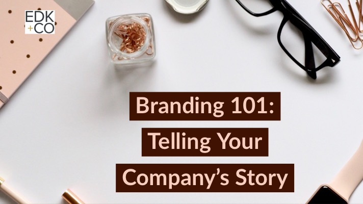 Branding 101: Telling Your Company's Story
